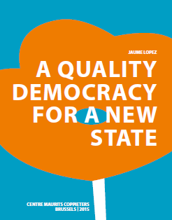 A Quality Democracy for a New State