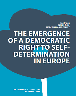 The Emergence of a Democratic Right to Self-Determination in Europe