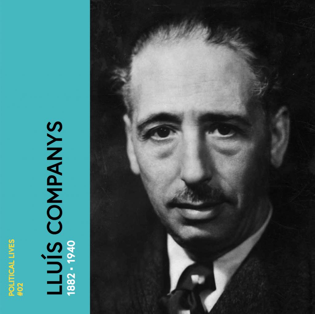 Political lives #2 Lluís Companys