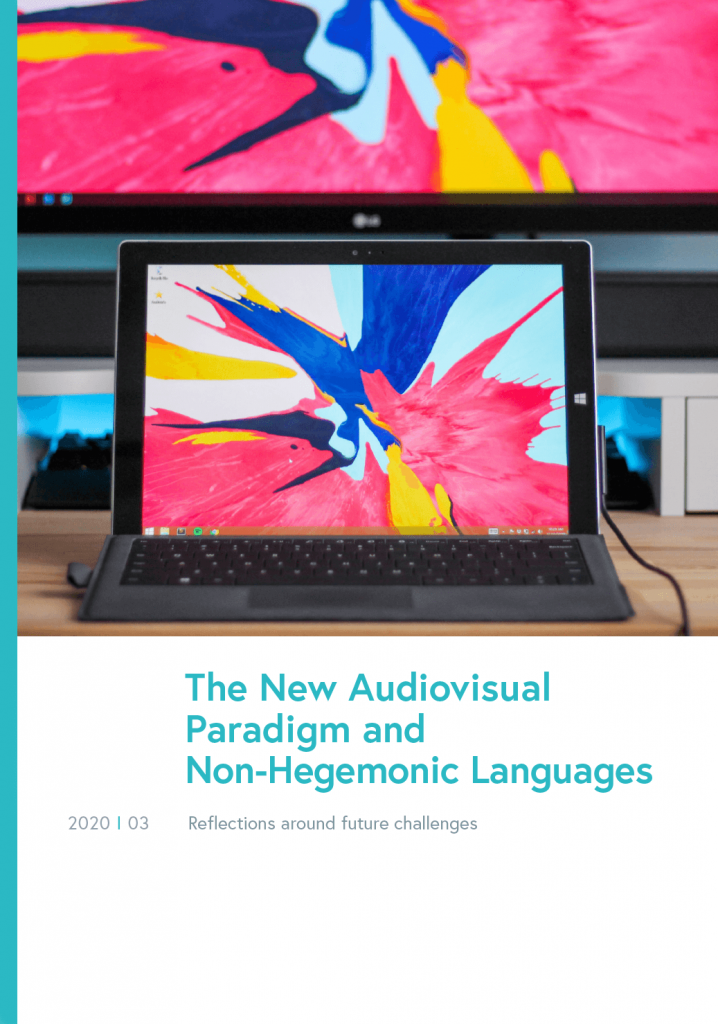 The New Audiovisual Paradigm and Non-Hegemonic Languages